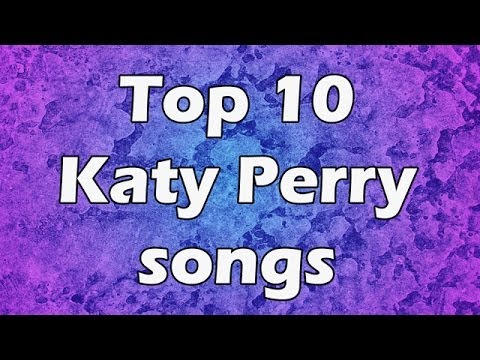 Katy Perry Songs - download.cnet.com