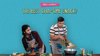 Who Makes The Best Chai-Time Snack? |  Ft. Antil & Pavitra | Ok Tested