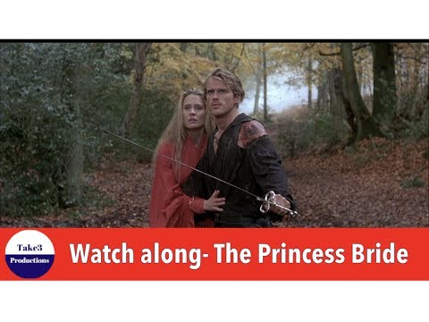 Take 3 Live WATCHALONG: The Princess Bride