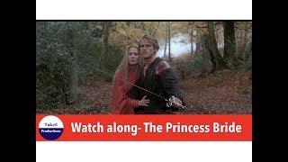 Live Watchalong - The Princess Bride