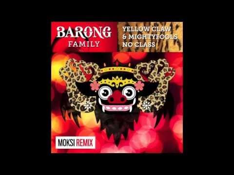 Yellow Claw & Mightyfools - No Class (Moksi Remix)