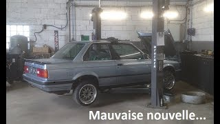 LE MOTEUR DE LA E30 VA MAL...