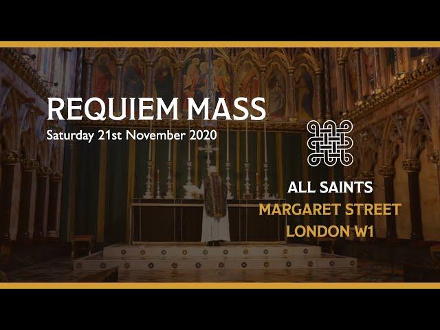 Requiem Mass on the 21st November 2020