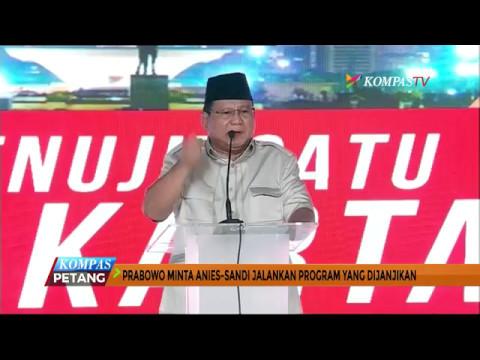 Prabowo Subianto Minta Anies-Sandi Penuhi Janji Mp3