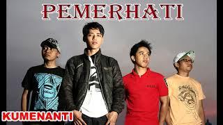 """Download lagu Lagu Terbaru Band Indonesia 2018 PEMERHATI Band """" Kumenanti """""""