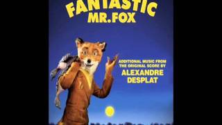 05. Boggis, Bunce and Bean (Main Theme) - Fantastic Mr. Fox (Additional Music)