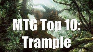 MTG Top 10: Trample