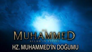 Hz. Muhammedin doğumu - Hz. Muhammed Allahın Elçisi