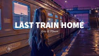 SRTW & Mauve - Last Train Home (Lyrics) ft. Sønlille