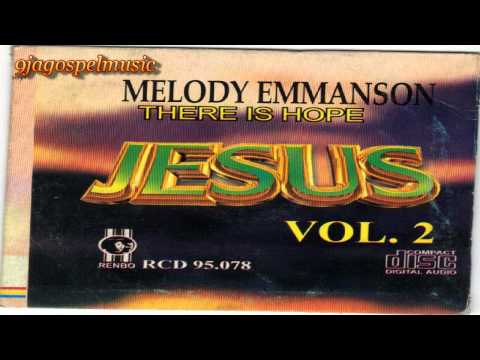 Melody Emmanson - There Is Hope