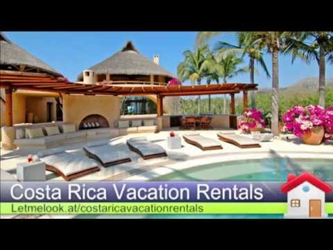 Costa Rica Vacation Rentals - Best Costa Rica Vacation Homes