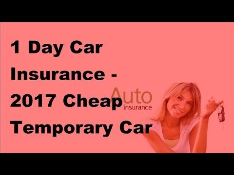 1 Day Car Insurance -  2017 Cheap Temporary Car Insurance Coverage