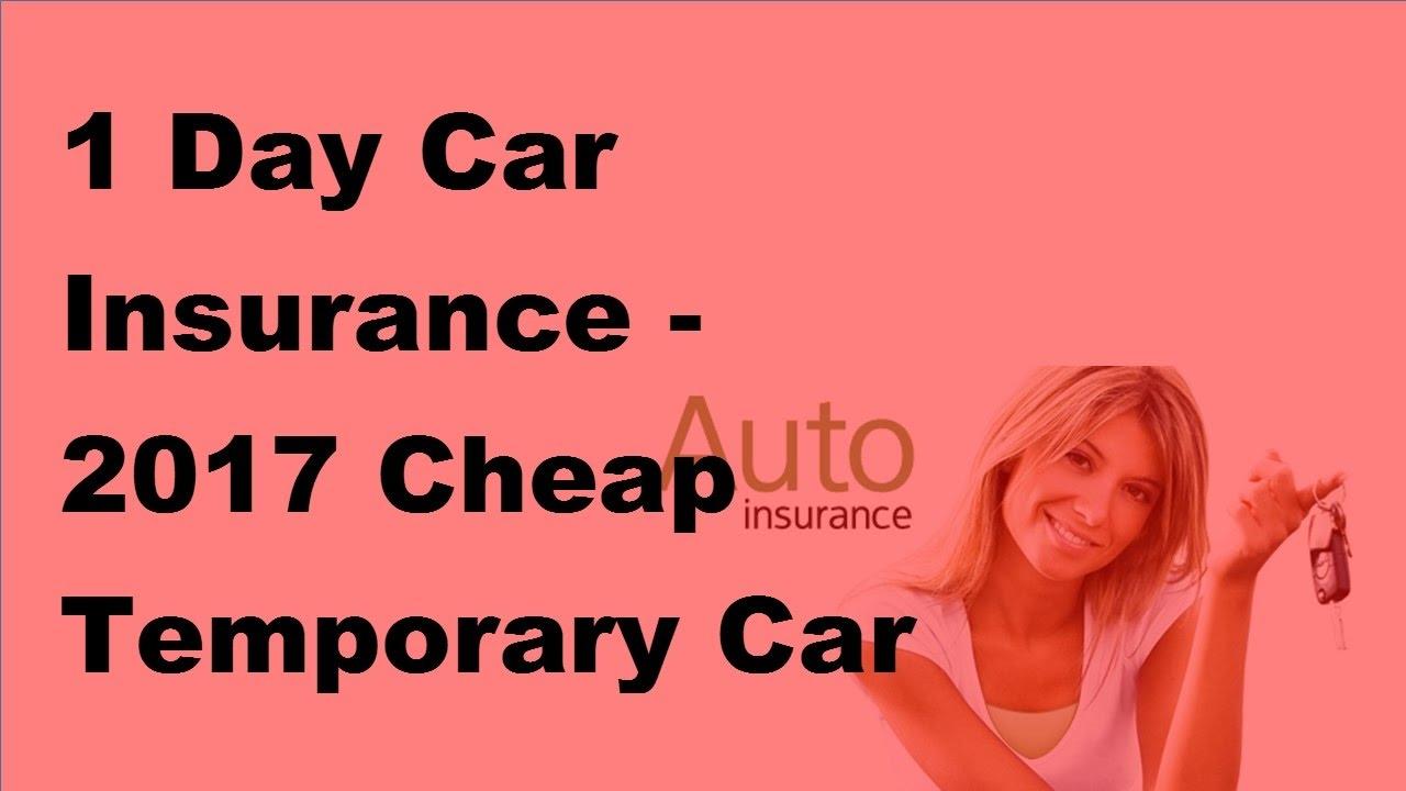 1 Day Car Insurance - 2017 Cheap Temporary Car Insurance ...