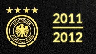 Länderspielsaison 2011/2012 - Alle Tore Deutschland (ohne EM)