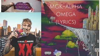 Machine Gun Kelly-Alpha Omega (lyrics)