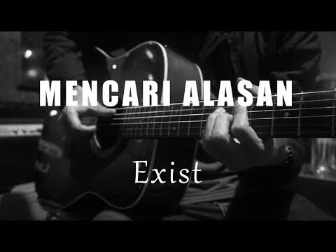 mencari-alasan---exist-(-acoustic-karaoke-)