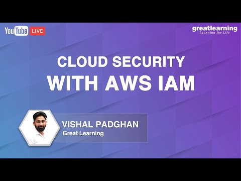 Cloud Security with AWS IAM | Cloud Computing For Beginners | AWS Security Services | Great Learning