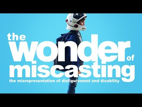 The Wonder of Miscasting: The Misrepresentation of Disfigurement and Disability || Plaid & Prejudice