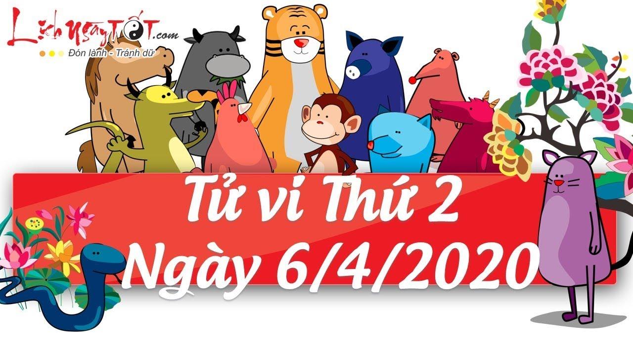 Xem tử vi hàng ngày – Tử vi Thứ 2 ngày 6 tháng 4 năm 2020 của 12 con giáp