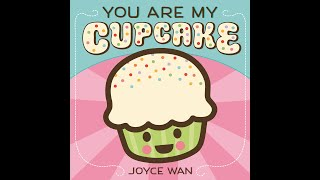 You Are My Cupcake (Trailer)