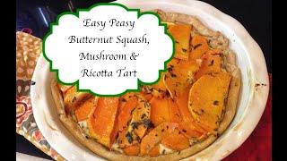 Butternut Squash, Mushroom & Ricotta Tart