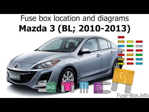 fuse box location and diagrams: mazda 3 (bl; 2010-2013) - youtube  youtube