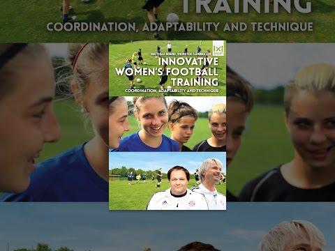 Innovative Women's Football Training: Coordination, Adaptability & Technique