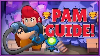 BRAWL STARS - ADVANCED PAM GUIDE! - HOW TO PLAY PAM EFFECTIVELY!