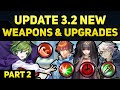Nino, Eliwood, Tharja, & Niles New Weapons & Refines (Update 3.2 - Part2) | Fire Emblem Heroes Guide
