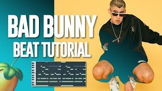 How To Make A Bad Bunny Beat (Full Tutorial)