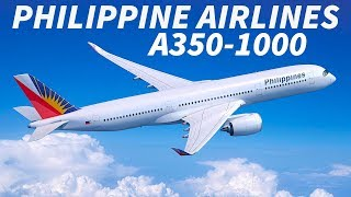 PHILIPPINE AIRLINES Considering the A350-1000