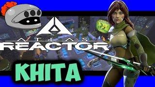 Atlas Reactor- Khita Gameplay