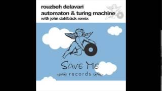 Rouzbeh Delavari - Automaton - John Dahlbäck Remix