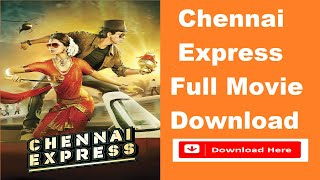 How to download Chennai Express full movie in HD  | Chennai Express movie kese download kare