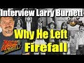 Capture de la vidéo Larry Burnett Tells Us Why He Had To Leave The Band Firefall