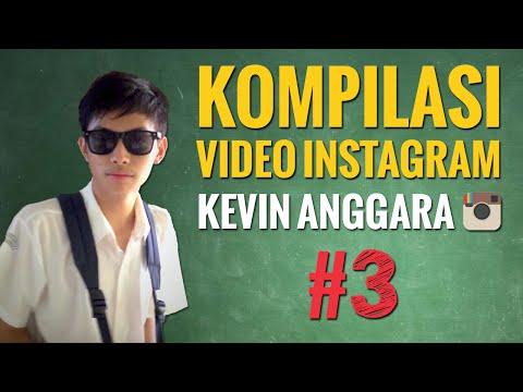 Kevin Anggara: Kompilasi Video Instagram #3