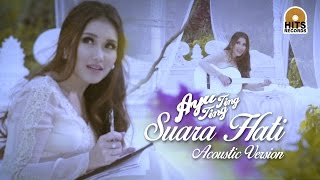 Ayu Ting Ting - Suara Hati Akustik [Official Music Video]
