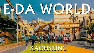 🎡{Theme Park} Taiwan Travel -- E-DA WORLD in Kaohsiung (義大世界)