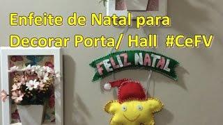 DIY NATAL enfeite para Decorar Porta/ Hall | #CeFV