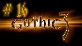 Прохождение Готика 3 часть 16 (Монтера)