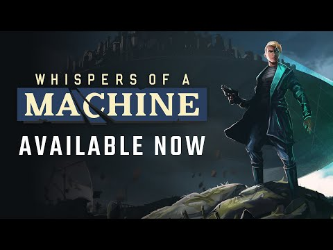 Whispers of a Machine Launch Trailer