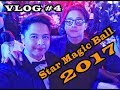 Star Magic Ball 2017 Vlog #4