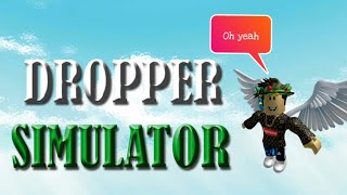 3 things dropper simulator has to offer! {ROBLOX}
