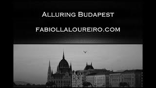 ALLURING BUDAPEST - © FABIOLLA LOUREIRO