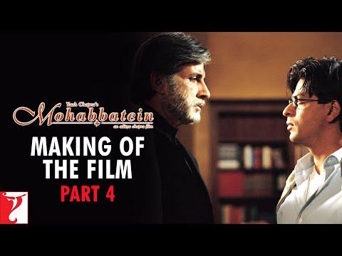 Making Of The Film - Part 4 | Mohabbatein | Amitabh Bachchan | Shah Rukh Khan | Aishwarya Rai