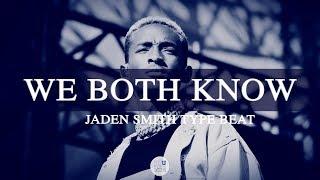 "Jaden Smith Type Beat 2019 - ""We Both Know"""