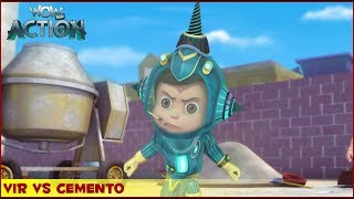 Vir : The Robot Boy | Vir Vs Cemento | 3D Action shows for kids | WowKidz Action