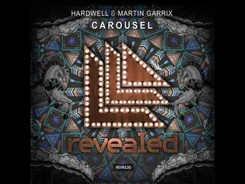 Hardwell & Martin Garrix - Carousel...