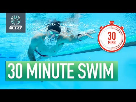 Get A Great Swimming Workout In 30 Minutes | How To Structure A Quick Swim