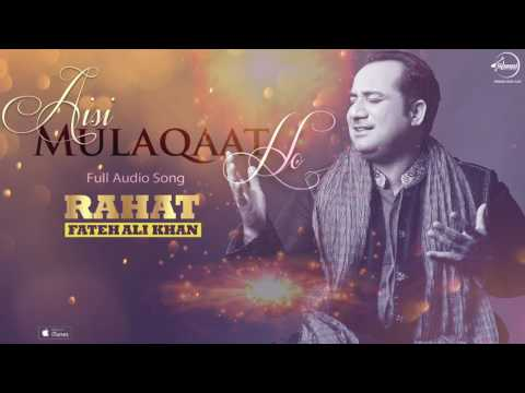 Aisi Mulaqaat Ho Full Audio Song   Rahat Fateh Ali Khan   Punjabi Song Collection   Speed Records